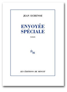 echenoz-envoyee-speciale