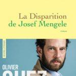 La disparition de Josef Mengele, d'Olivier Guez