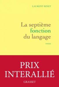 La 7e fonction du langage de Laurent Binet