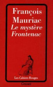 Le mystère Frontenac,de François Mauriac